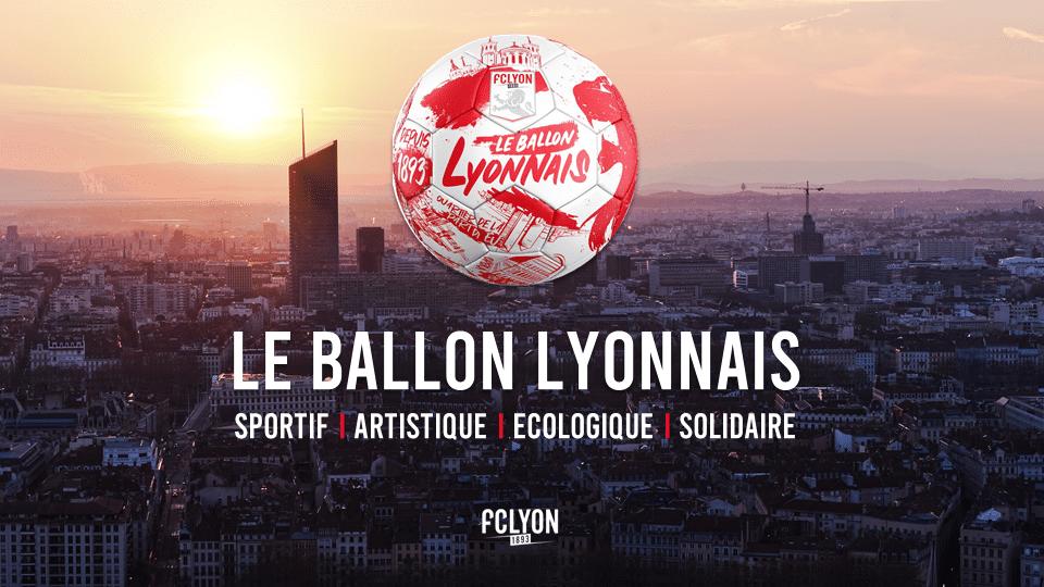 """Le FC LYON utilise le football comme levier d'initiatives et propose """"Le Ballon Lyonnais"""""""