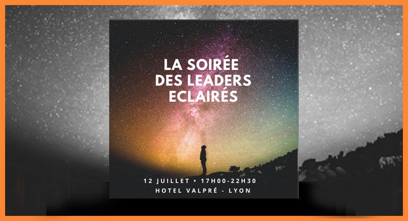 """Lundi 12 juillet  à l'Hôtel Lyon-Valpré  : rencontre avec les """"leaders éclairés""""…"""