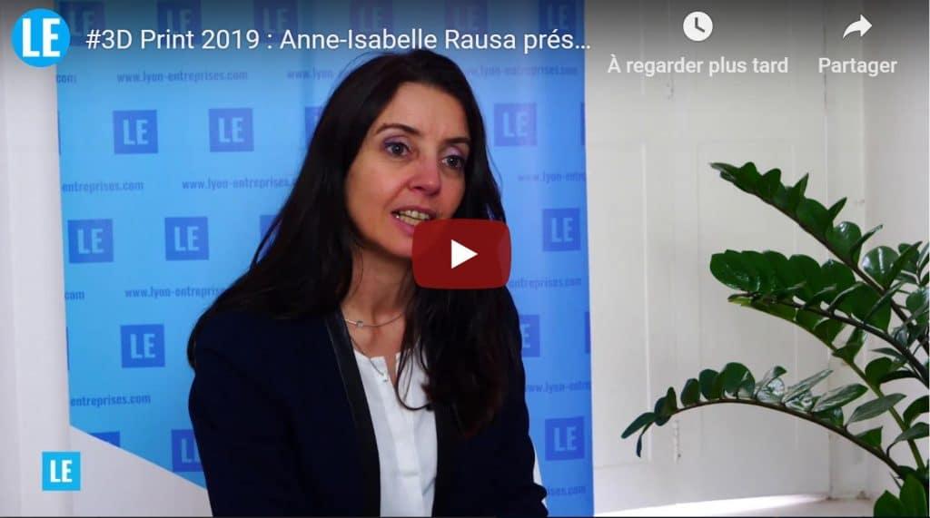 3D Print 2019 : Anne-Isabelle Rausa d'IDICE, présente le Salon