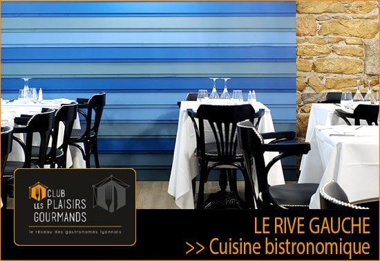 57ème Soirée Network du Club Les Plaisirs Gourmands au restaurant Le Rive Gauche [Mardi 26 Mars]