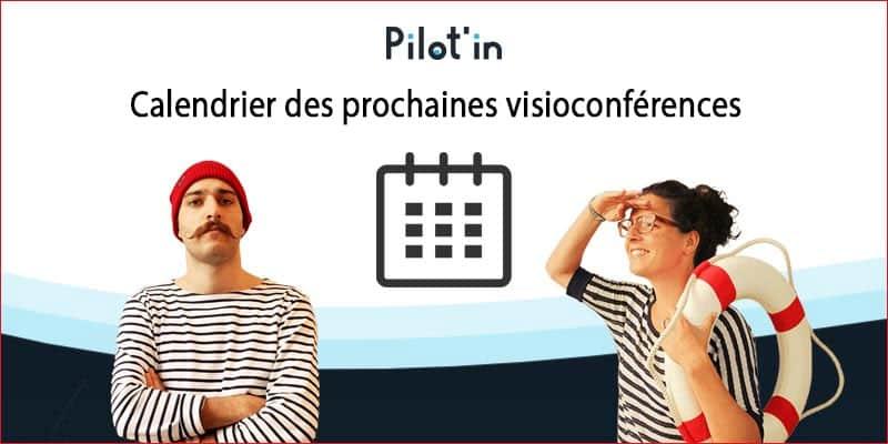 Appropriez-vous le web facilement avec Pilot'In : Save the date [VisioConférences]