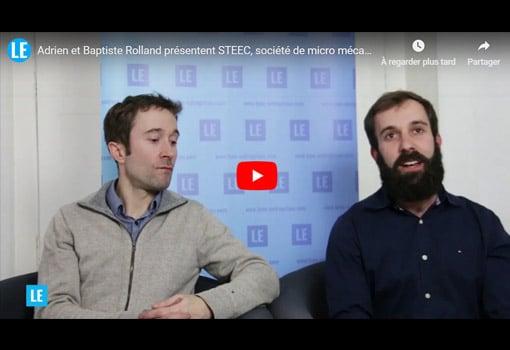 Adrien et Baptiste Rolland présentent STEEC, société de micro mécanique de haute précision