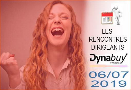 Agenda des Rencontres Dirigeants DYNABUY [JUIN & JUILLET 2019]