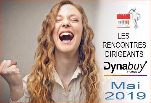 Agenda des Rencontres Dirigeants DYNABUY [MAI 2019]