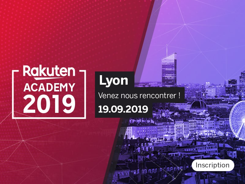 Rakuten Academy Lyon 2019