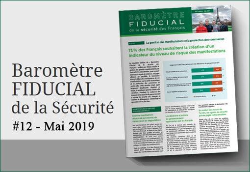 Baromètre FIDUCIAL de la Sécurité #12 Mai 2019 : 71% des Français souhaitent la création d'un indicateur du niveau de risque des manifestations