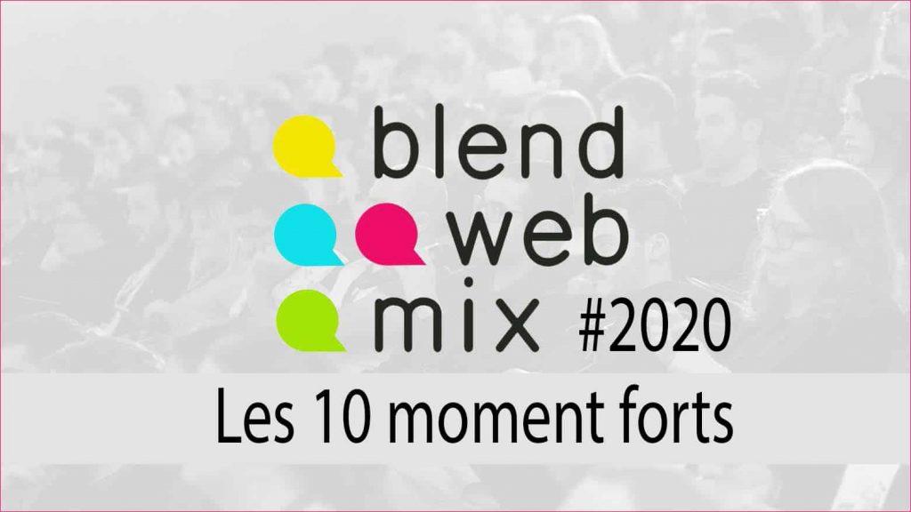 """Jeudi 22 Octobre : BlendWebMix 2020 """"les 10 moments à ne pas manquer"""""""
