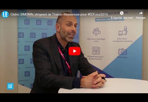 Cédric Simonin dirige une Entreprise DU FUTUR : Trianon Résidences