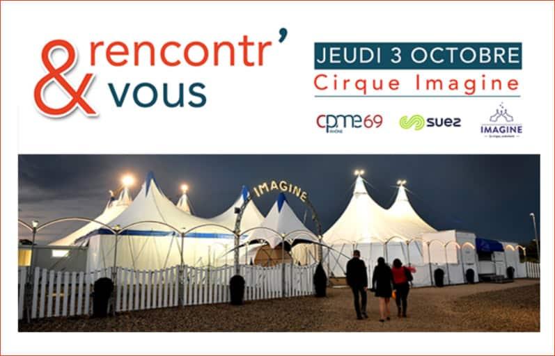 RENCONTR' & VOUS le Jeudi 3 Octobre 2019 au Cirque IMAGINE