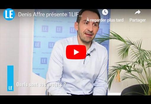 Denis Affre présente 1LIFE, éditeur et intégrateur de logiciels (systèmes d'information)