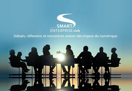 Deux grands patrons témoignent sur leur stratégie numérique au Smart Enterprise Club