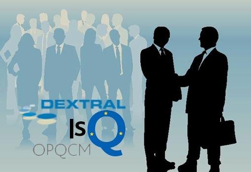 DEXTRAL renouvelle sa qualification ISQ-OPQCM