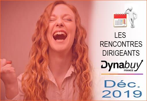 Rencontres Dirigeants DYNABUY Lyon : Rendez-vous Décembre 2019