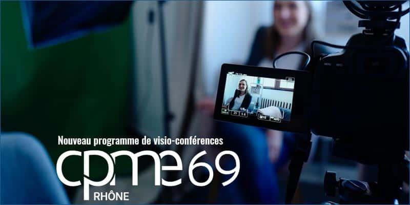 [CPME Rhône] Nouveau programme de vision-conférences