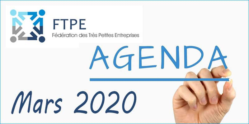 Mars 2020 : les RDVs FTPE ARA [Fédération Très Petites Entreprises]