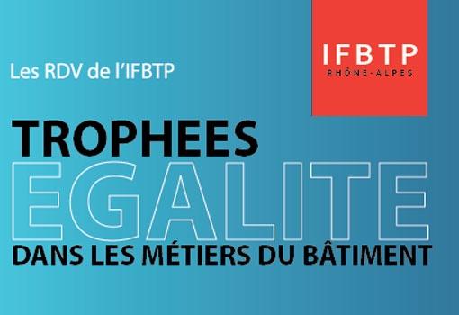IFBTP RA organise le 28 avril prochain La soirée de l'égalité Homme Femme
