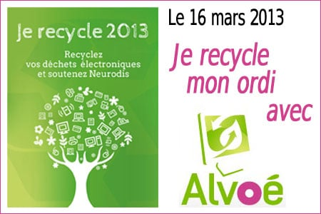 Je recycle 2013 : confiez votre ordinateur usagé à Alvoe
