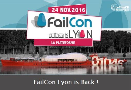 La FailCon Lyon 2ème édition ou comment apprendre de l'échec des autres