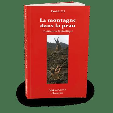 La Montagne dans la peau – roman