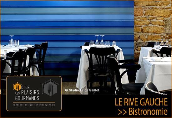 """La Soirée Network #55 du Club Les Plaisirs Gourmands au restaurant """"LE RIVE GAUCHE"""" [Mardi 13 Novembre]"""