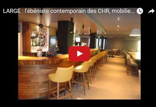 LARGE : l'ébéniste contemporain des CHR, mobilier et espaces de restauration