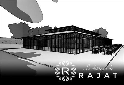 L'Orangerie du Château de Rajat ouvre ses portes !