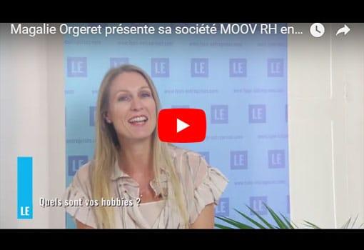 Magalie Orgeret présente sa société MOOV RH entreprise de conseil en ressources humaines