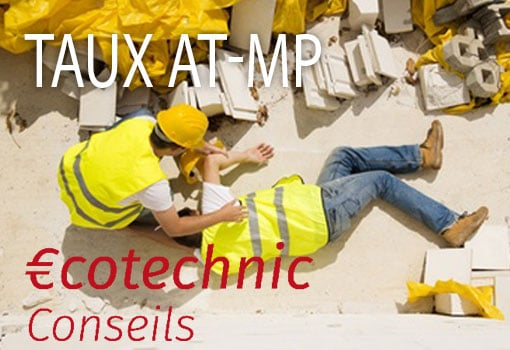 Nouveaux taux AT-MP (Accidents du Travail – Maladies professionnelles) : quels impacts sur votre entreprise ?