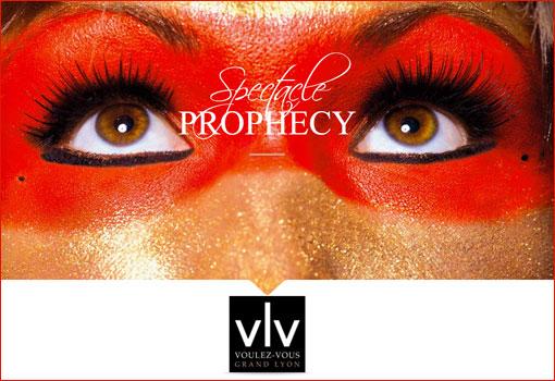Prophecy : l'aventure fantastique au Voulez-Vous de Lyon