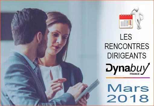 Rencontres Dirigeants Dynabuy Mars 2018 pour l'Ain et le Rhône [Mardi 22/03]