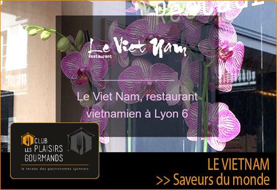 Venez participer au 95ème Déjeuner Network qui se déroulera au restaurant Le Vietnam [Mardi 18 Décembre]