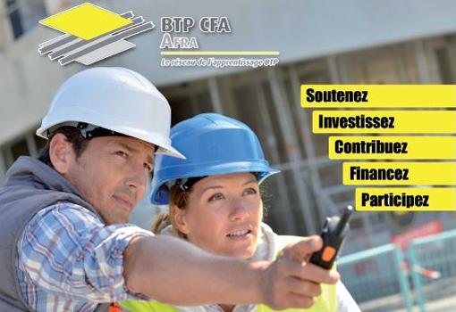 Versez votre taxe d'apprentissage au CFA AFRA BTP et soutenez la formation du bâtiment